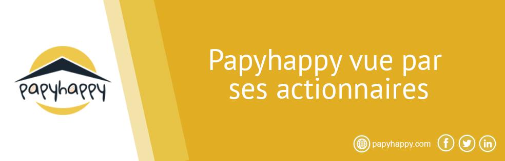 Papyhappy vue par ses actionnaires