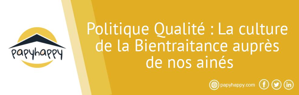 Politique Qualité: La culture de la Bientraitance auprès de nos ainés