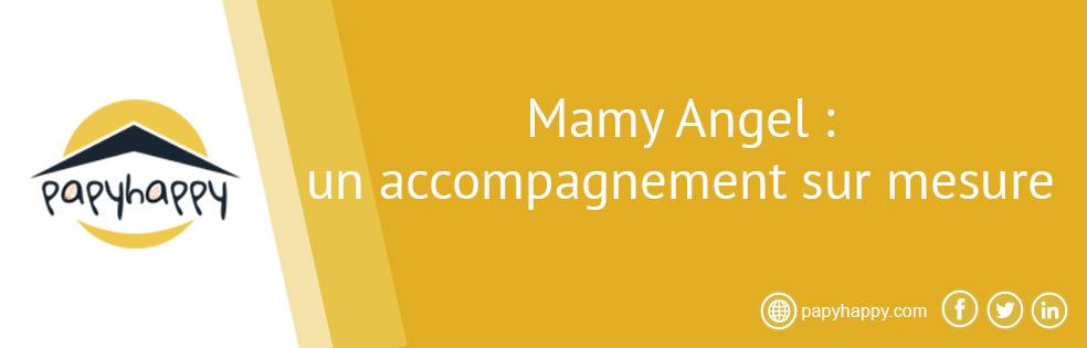Mamy Angel : un accompagnement sur mesure