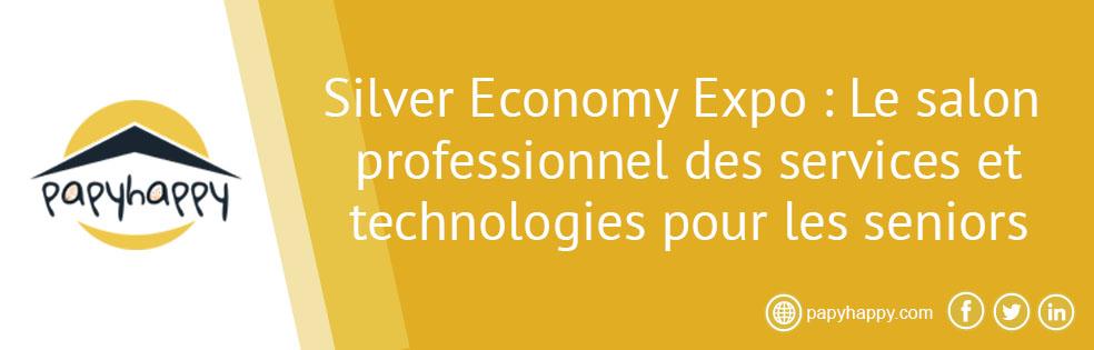 Silver Economy Expo 2017 : Le salon professionnel des services et technologies pour les seniors