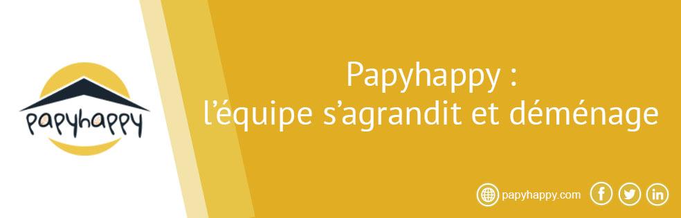 Papyhappy : l'équipe s'agrandit et déménage