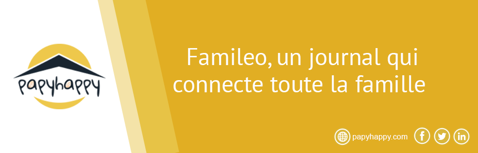 Famileo, un journal qui connecte toute la famille